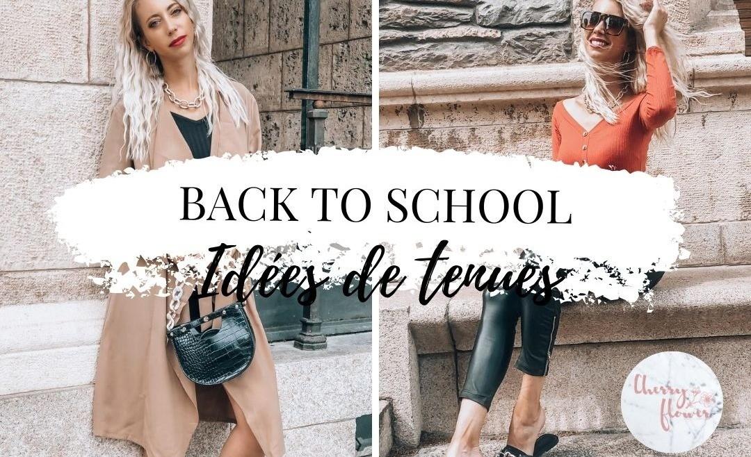 BACK TO SCHOOL : 10 idées de tenues pour la rentrée