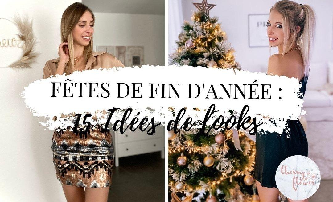 Comment s'habiller pour les fêtes de fin d'année ? Nos 15 idées de looks