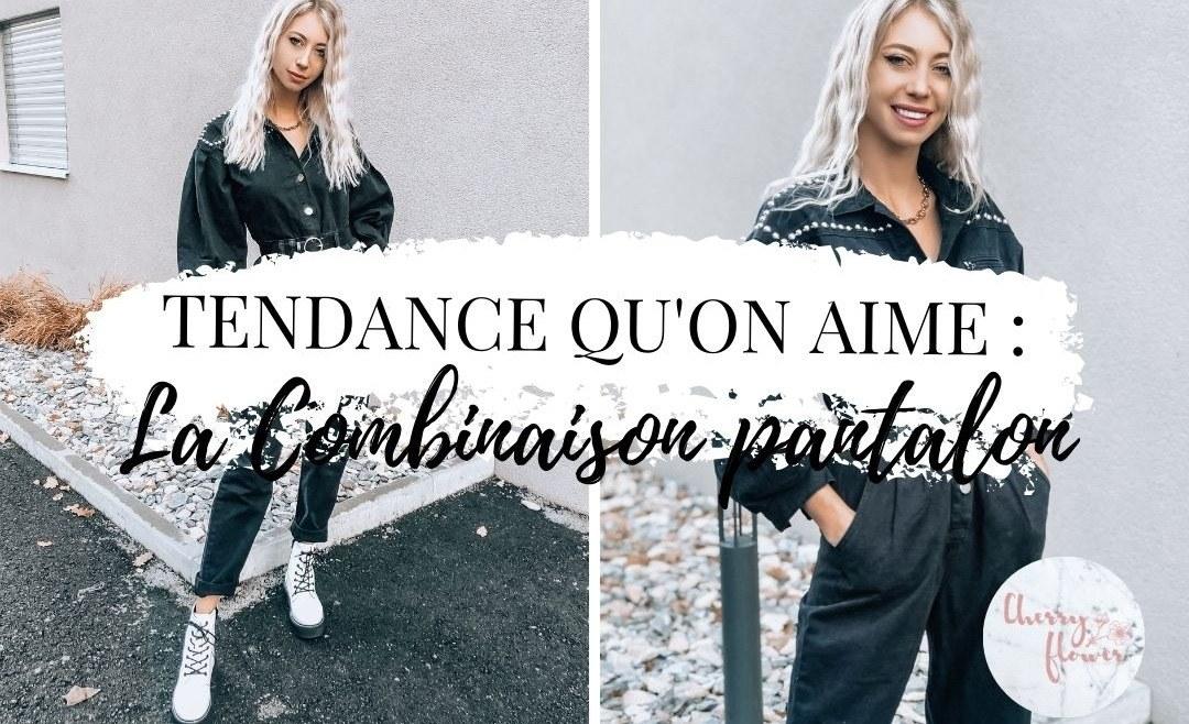 Tendance qu'on aime : La combinaison pantalon