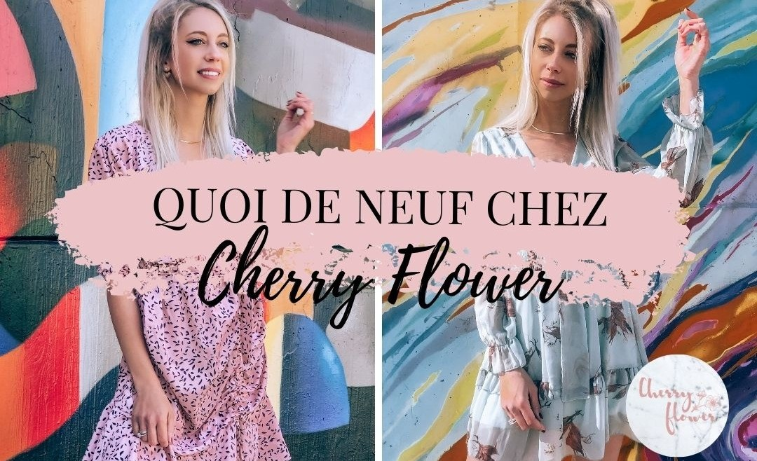 Quoi de neuf Chez Cherry Flower ? Présentation de notre collection printemps/été 2021