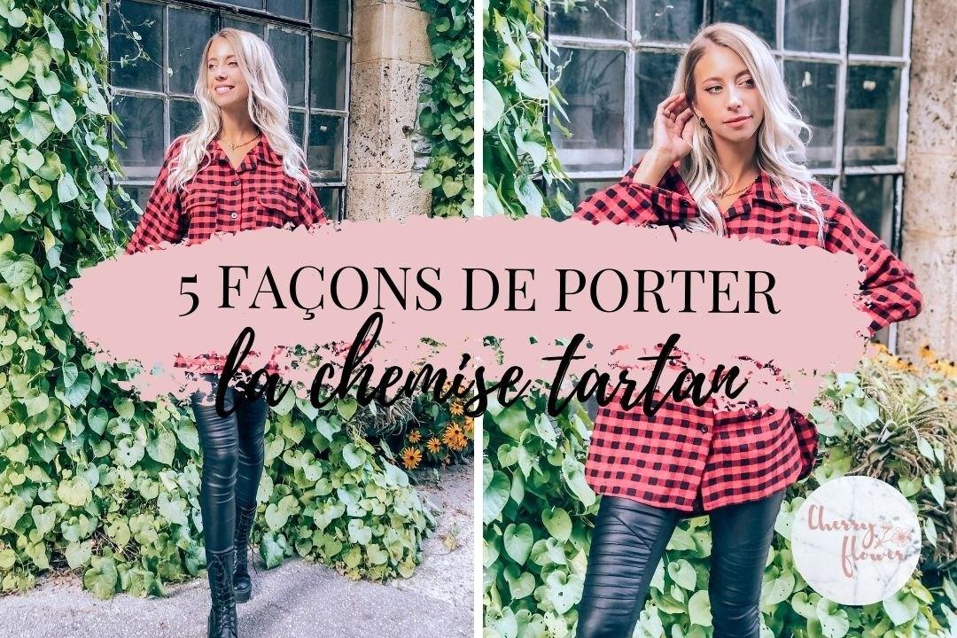 5 façons de porter la chemise tartan