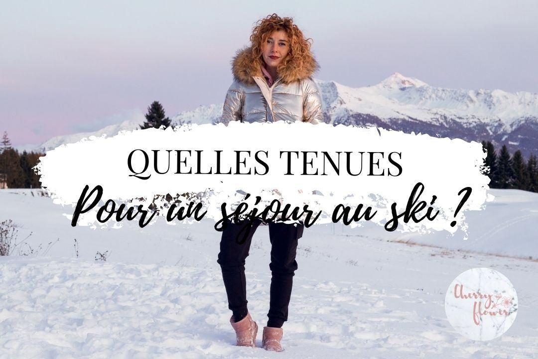 Quelles tenues emporter pour un séjour au ski ?