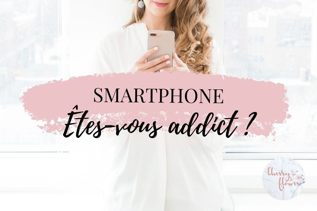 Êtes-vous addict à votre téléphone portable ?